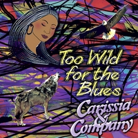 Carissia & Company | Too Wild for the Blues