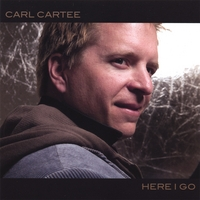 Carl Cartee | Here I Go