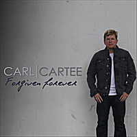 Carl Cartee | Forgiven Forever