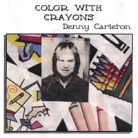 Denny Carleton | Color with Crayons
