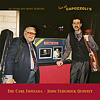 The Carl Fontana - John Fedchock Quintet | Live at Capozzoli's