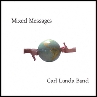 Carl Landa Band | Mixed Messages