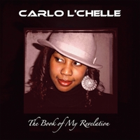 Carlo L'chelle | The Book of My Revelation