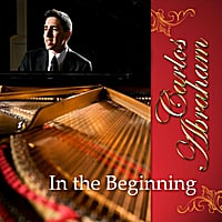 Carlos Abraham | In the Beginning