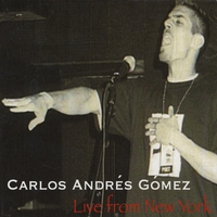Carlos Andrés Gómez | Carlos Andrés Gómez: Live from New York