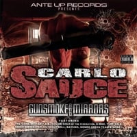 Carlo Sauce | Gunsmoke And Mirrors