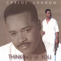 Carlos Cannon | Thinking of You