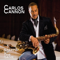 Carlos Cannon | Steppin' Up the Game