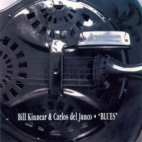 Carlos del Junco & Bill Kinnear | Blues