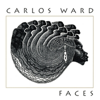 Carlos Ward | Faces