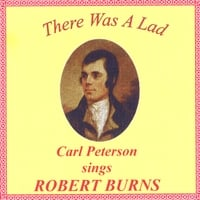 Carl Peterson | There Was A Lad: Carl Peterson Sings Robert Burns