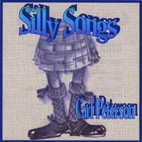 Carl Peterson | Silly Songs