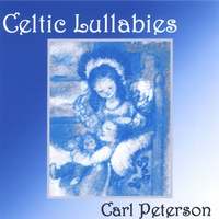 Carl Peterson | Celtic Lullabies