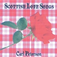 Carl Peterson | Scottish Love Songs