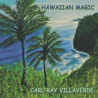 Carl Ray Villaverde | Hawaiian Magic
