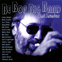 Carl Saunders | Be Bop Big Band