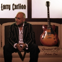 Larry Carlton | Greatest Hits Rerecorded
