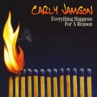Carly Jamison | Everything Happens For A Reason