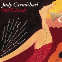 Judy Carmichael | Old Friends