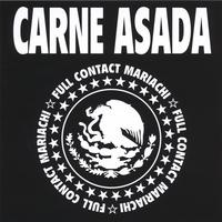 Carne Asada | Full Contact Mariachi