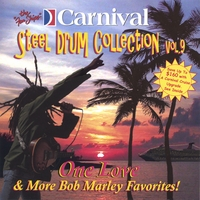 The Carnival Steel Drum Band | One Love and More Bob Marley Favorites