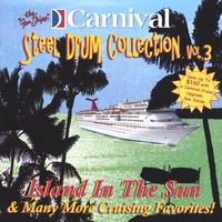 The Carnival Steel Drum Band | Island In The Sun and More...