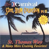 The Carnival Steel Drum Band | St. Thomas Way and More