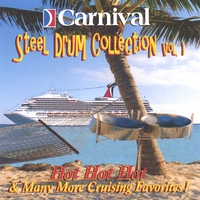 The Carnival Steel Drum Band | Volume 1 - Hot Hot Hot and More