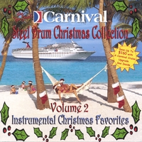 The Carnival Steel Drum Band | Carnival Steel Drum Christmas Classics, Vol.2