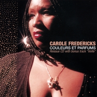 Carole Fredericks | Couleurs Et Parfums Reissue CD With Bonus Track Veille