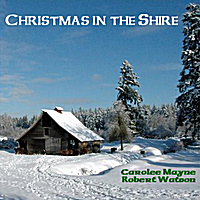 Carolee Mayne & Robert Watson | Christmas in the Shire