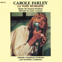 Poulenc / Adelaide Symphony Orchestra: Carole Farley, soprano | La Voix Humaine