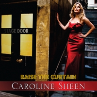 Caroline Sheen | Raise The Curtain