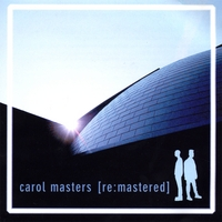 Carol Masters | Re:Mastered