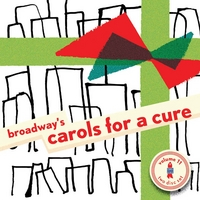 Various Artists | Broadway's Carols for a Cure, Vol. 11(2010)