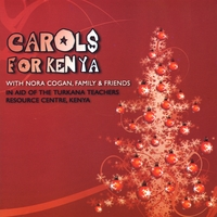Various Artists | Carols For Kenya with Nora Cogan, Family and Friends