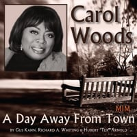 Carol Woods | A Day Away from Town