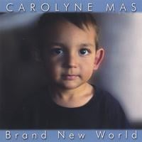 Carolyne Mas | Brand New World