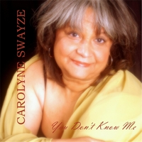 Carolyne Swayze | You Don't Know Me