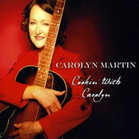Carolyn Martin | Cookin' With Carolyn