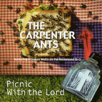 The Carpenter Ants | Picnic With the Lord (feat. Winston Walls)