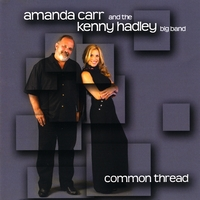 Amanda Carr and The Kenny Hadley Big Band | Common Thread