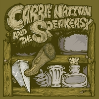 Carrie Nation and the Speakeasy | Carrie Nation and the Speakeasy