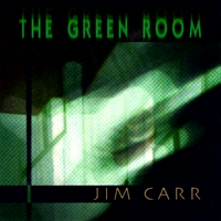 Jim Carr | The Green Room