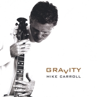 Mike Carroll | Gravity