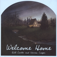 Bill Carter and Warren Cooper | Welcome Home