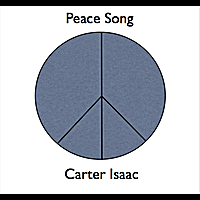 Carter Isaac | Peace Song