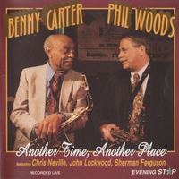 Benny Carter - Phil Woods | Another Time, Another Place