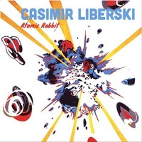 Casimir Liberski | Atomic Rabbit