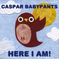 Caspar Babypants | Here I Am!